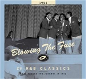 BLOWING THE FUSE 1952 - VARIOUS ARTISTS - 50's Rhythm 'n' Blues CD, BEAR FAMILY