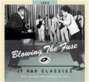 BLOWING THE FUSE 1953 - VARIOUS - 50's Rhythm 'n' Blues CDs, BEAR FAMILY