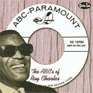 THE ABC's OF - RAY CHARLES - 50's Rhythm 'n' Blues CDs, GOOD TIME