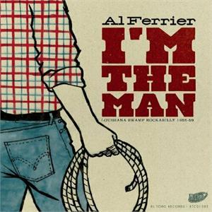 IM THE MAN - AL FERRIER - 50's Artists & Groups CD, EL TORO