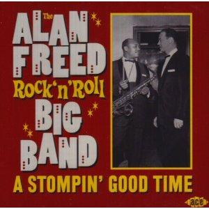 A STOMPIN GOOD TIME (ALAN FREED BIG BAND) - VARIOUS - 1950'S COMPILATIONS CDs, JASMINE