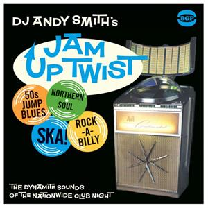 Andy Smith's Jam Up Twist - Various Artists - 1950'S COMPILATIONS CD, ACE