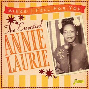 The Essential,  Since I Fell For You - Annie Laurie - 50's Rhythm 'n' Blues CD, JASMINE