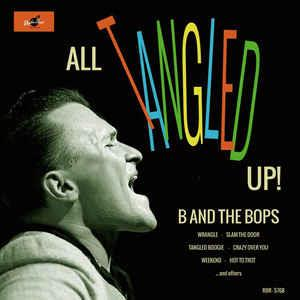 All Tangled Up - B & THE BOPS - NEO ROCKABILLY CD, RHYTHM BOMB