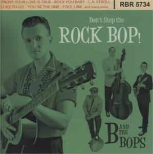 Don't Stop The Rock Bop - B & THE BOPS - NEO ROCKABILLY CD, RHYTHM BOMB