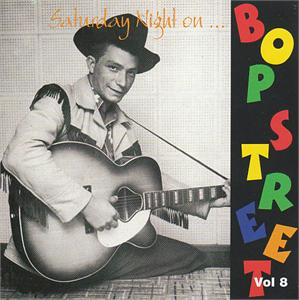 SAT NITE ON BOP STREET VOL 8 - VARIOUS - 50's Rockabilly Comp CDs, BOP