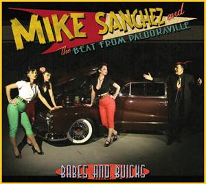 BABES AND BUICKS - MIKE SANCHEZ - 50's Rhythm 'n' Blues CDs, DOOPIN