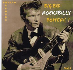 BIG BAD ROCKABILLY BOPPERS VOL 1 (2 CD'S) - VARIOUS ARTISTS - 50's Rockabilly Comp CD, HDR