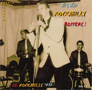 BIG BAD ROCKABILLY BOPPERS VOL12 (2 CD'S) - VARIOUS ARTISTS - 50's Rockabilly Comp CD, HDR