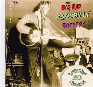 BIG BAD ROCKABILLY BOPPERS VOL 7 (2 CD'S) - VARIOUS ARTISTS - 50's Rockabilly Comp CD, HDR