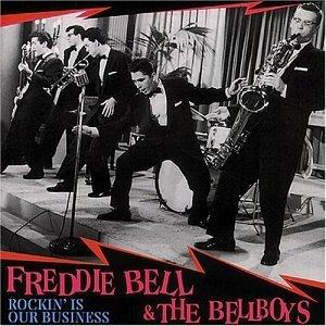 ROCKIN IS OUR BUSSINESS - Freddie Bell & Bellboys - 50's Artists & Groups CDs, BEAR FAMILY