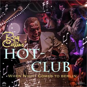 When Night comes to Berlin - RAY COLLINS - New Releases CD, BRISK