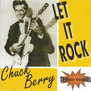 LET IT ROCK (2 CD'S) - CHUCK BERRY - 50's Artists & Groups CDs, SKYLINER