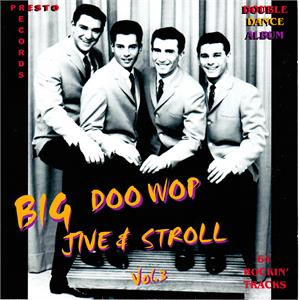 BIG DOOWOP JIVE & STROLL VOL3 ( 2 CD'S) - VARIOUS - DOOWOP CDs, PRESTO