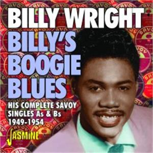 Billy's Boogie Blues - His Complete Savoy Singles As & Bs, 1949-1954 - Billy Wright - 50's Rhythm 'n' Blues CD, JASMINE