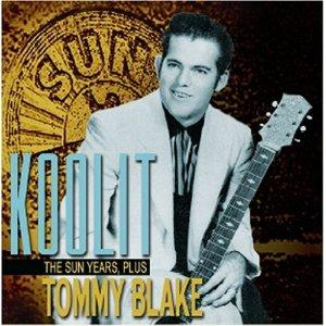 KOOLIT , THE SUN YEARS PLUS - TOMMY BLAKE - 50's Artists & Groups CDs, BEAR FAMILY