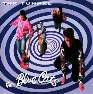 THE TUNNEL - BLUE CATS - NEO ROCKABILLY CDs, NERVOUS