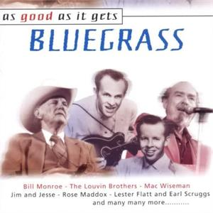 As Good As It Gets by Bluegrass (2 CDs) - Various Artists - HILLBILLY CD, SMITH & CO
