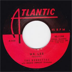 MR. LEE/ I SHOT MR. LEE - BOBBETES - 45s VINYL, ATLANTIC