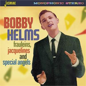 Frauleins, Jacquelines & Special Angels - Bobby HELMS - 50's Artists & Groups CD, JASMINE