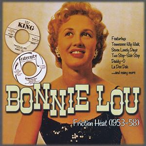 FRICTION HEAT - BONNIE LOU - 50's Artists & Groups CD, GVC