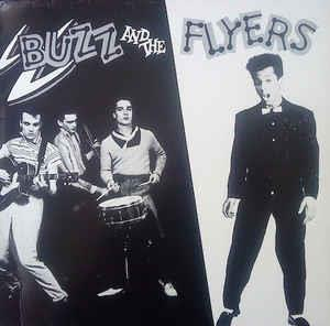 Buzz and the Flyers - BUZZ & THE FLYERS - NEO ROCKABILLY CD, NERVOUS