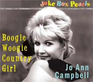 BOOGIE WOOGIE COUNTRY GIRL - Jo Ann CAMPBELL - 50's Artists & Groups CD, BEAR FAMILY