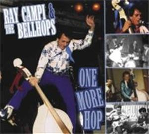 ONE MORE HOP - RAY CAMPI & THE BELLHOPS - NEO ROCKABILLY CDs, RAUCOUS