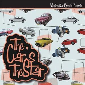 THE CARS THE STAR - VARIOUS - NEO ROCKABILLY CDs, WESTERN STAR