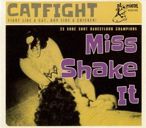 CATFIGHT vol 5 - Miss Shake It - VARIOUS ARTISTS - 50's Rockabilly Comp CD, ATOMICAT