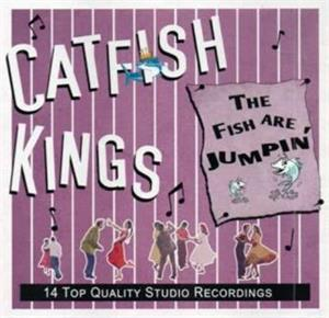 THE FISH ARE JUMPIN - CATFISH KINGS - NEO ROCK 'N' ROLL CD, FOOTTAPPING