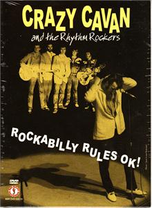 ROCKABILLY RULES OK - CRAZY CAVAN & RHYTHM ROCKERS - DVDs CDs, BIG BEAT