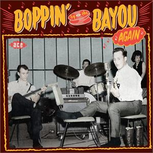 VOL.2 - Boppin' By The Bayou Again - VARIOUS ARTISTS - ACE BAYOU SERIES CD, ACE