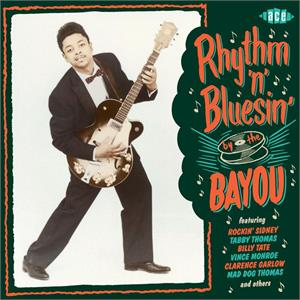 VOL.3 - Rhythm 'n' Blusin By The Bayou - VARIOUS ARTISTS - ACE BAYOU SERIES CD, ACE