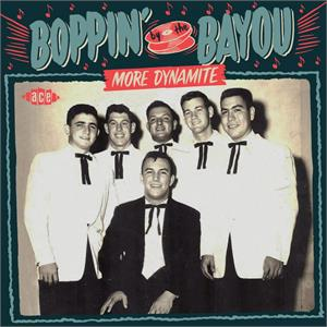 VOL.5 - Boppin' By The Bayou - More Dynamite - VARIOUS ARTISTS - ACE BAYOU SERIES CD, ACE