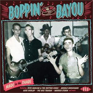 VOL.9 - Boppin' By The Bayou - Made in the Shade - VARIOUS ARTISTS - ACE BAYOU SERIES CD, ACE