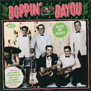 VOL11 - Boppin' By The Bayou - Rock Me Mama - VARIOUS ARTISTS - ACE BAYOU SERIES CD, ACE