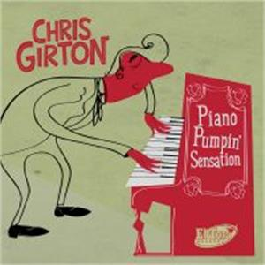 PUMPIN PIANO SENSATION - CHRIS GIRTON - NEO ROCK 'N' ROLL CD, EL TORO