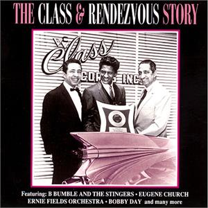 CLASS AND RENDEZVOUS STORY - VARIOUS ARTISTS - 1950'S COMPILATIONS CD, ACE