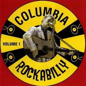 COLUMBIA ROCKABILLY VOL 1 - VARIOUS ARTISTS - 50's Rockabilly Comp CD, ACE