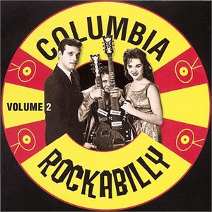 COLUMBIA ROCKABILLY VOL 2 - VARIOUS ARTISTS - 50's Rockabilly Comp CD, ACE