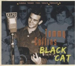 Black Cat - Gonna Shake This Shack Tonight - TOMMY COLLINS - HILLBILLY CDs, BEAR FAMILY