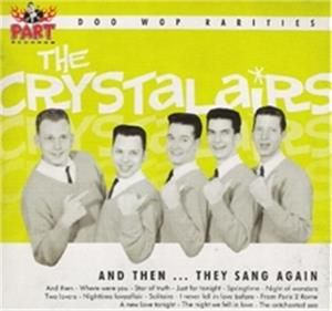 And Then They Sang - Crystalairs - DOOWOP CD, 33RD STREET