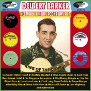 Kentucky Hillbilly Rockabilly Man - DELBERT BARKER - HILLBILLY CD, STOMPERTIME