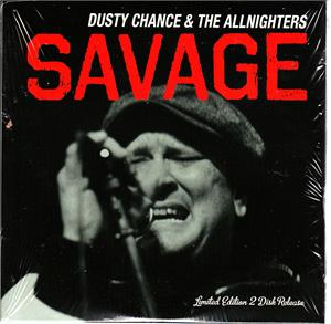 SAVAGE - DUSTY CHANCE & THE ALLNIGHTERS - NEO ROCKABILLY CDs, WILD