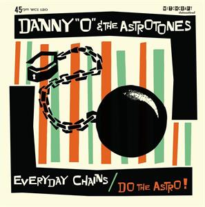 EVERYDAY CHAINS:DO THE ASTRO - DANNY O and the ASTROTONES - New Releases Vinyl, WITCHCRAFT