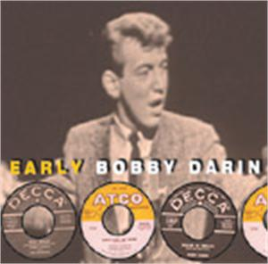 EARLY - BOBBY DARIN - 50's Artists & Groups CDs, EL TORO