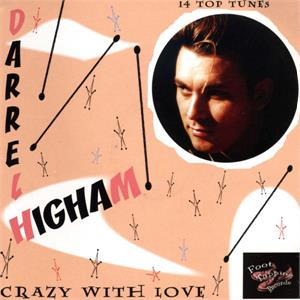 CRAZY WITH LOVE - DARREL HIGHAM - NEO ROCKABILLY CD, FOOTTAPPING
