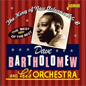The King of New Orleans R&B - Dave BARTHOLOMEW - 50's Rhythm 'n' Blues CD, JASMINE