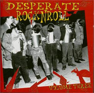 DESPERATE ROCK N ROLL VOL 3 - Various Artists - 1950'S COMPILATIONS CD, FLAME